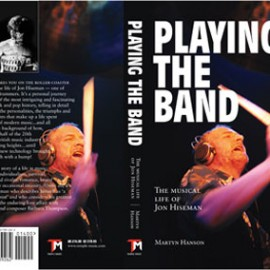 'Playing the Band' - The Musical Life of Jon Hiseman
