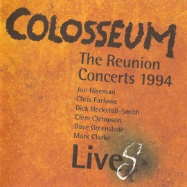Colosseum LiveS - the Reunion Concerts 1994 Part I