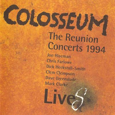 Colosseum LiveS - the Reunion Concerts 1994 Part I